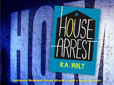 Sarah Tregay's List of Novels In Verse: Middle Grade House Arrest