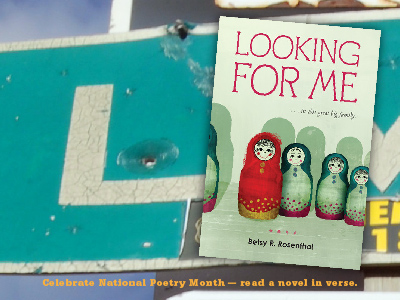 Sarah Tregay's List of Novels In Verse: Middle Grade Looking for Me