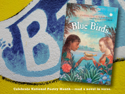 Sarah Tregay's List of Novels In Verse: Middle Grade Blue Birds